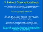 3 indirect observational tests