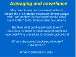 averaging and covariance