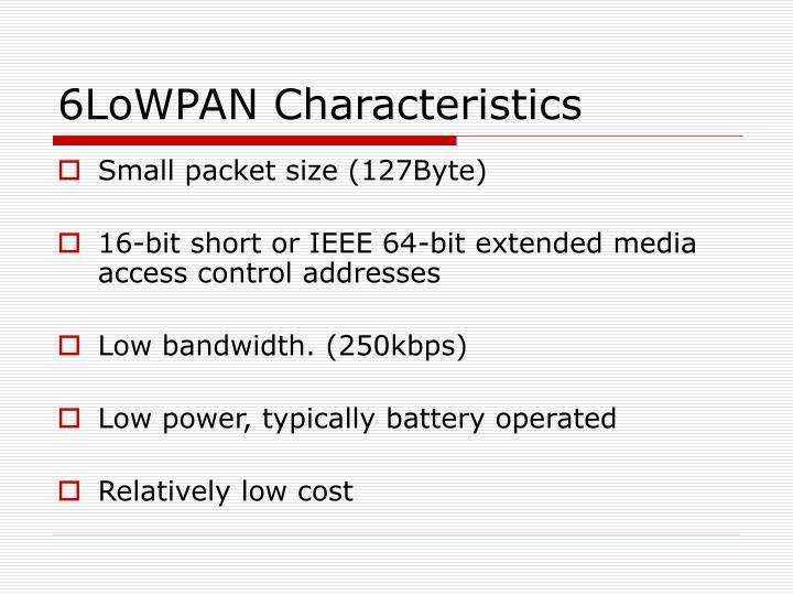 6LoWPAN Characteristics