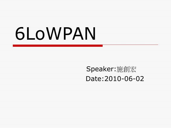 PPT - 6LoWPAN PowerPoint Presentation - ID:3331129