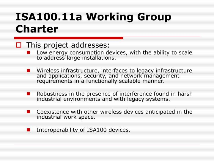 ISA100.11a Working Group Charter