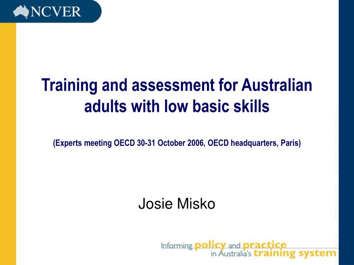 Training and assessment for Australian adults with low basic skills