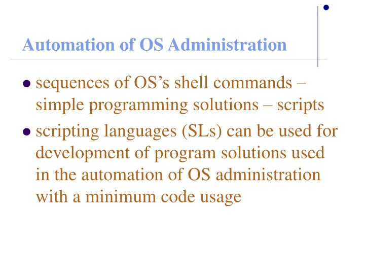 Automation of OS Administration