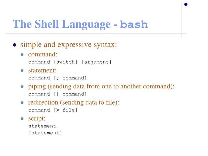 The Shell Language -