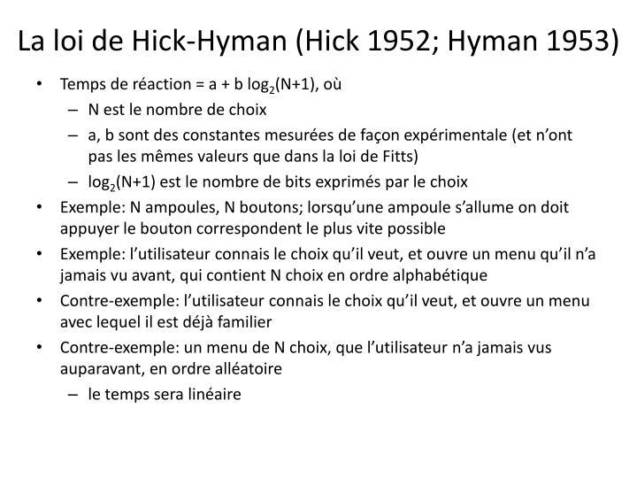 La loi de Hick-Hyman (Hick 1952; Hyman 1953)