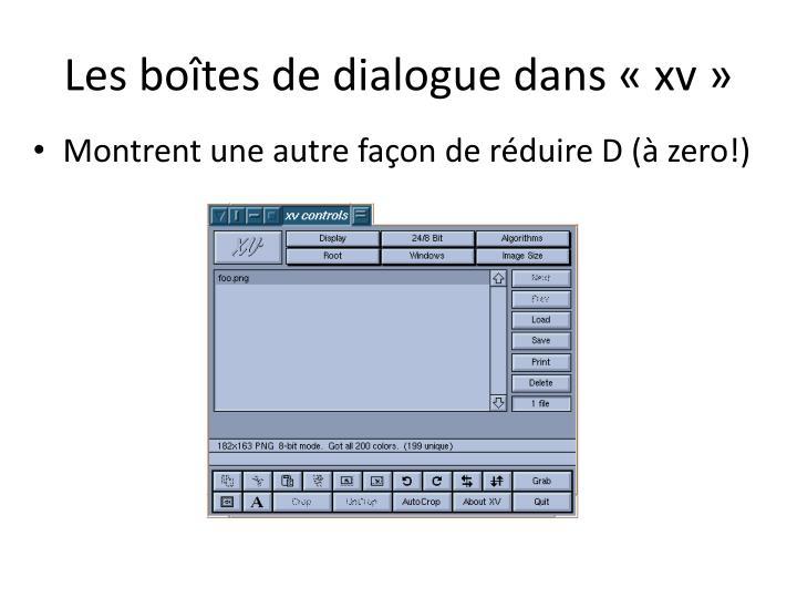 Les boîtes de dialogue dans «xv»