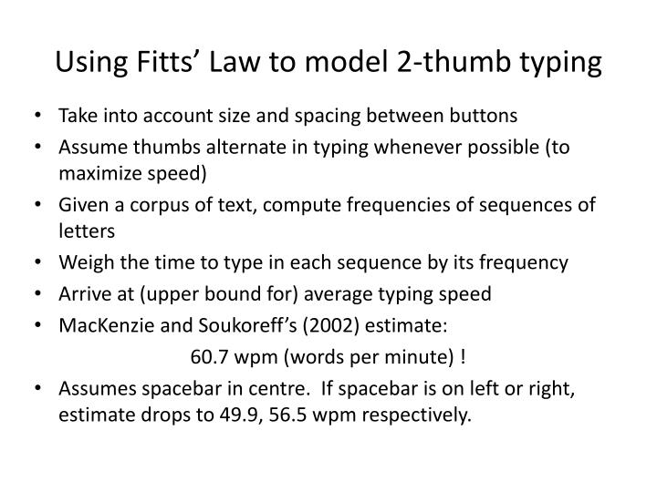 Using Fitts' Law to model 2-thumb typing
