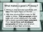 what makes a good lpi essay