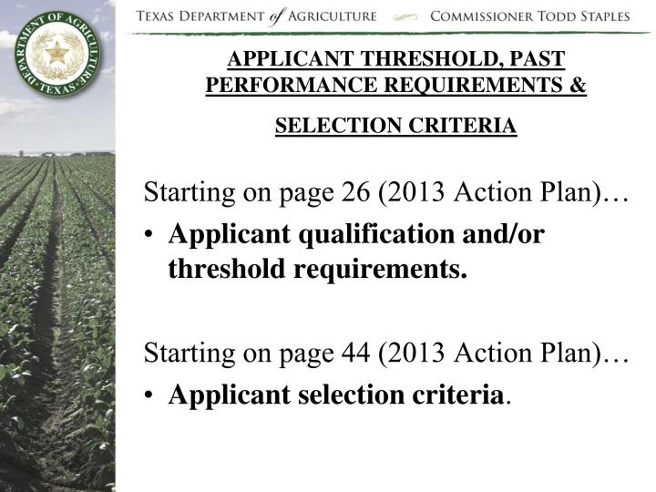 APPLICANT THRESHOLD, PAST PERFORMANCE REQUIREMENTS & SELECTION CRITERIA