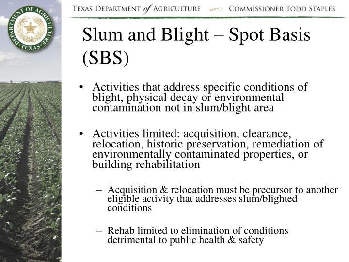 Slum and Blight – Spot Basis (SBS)