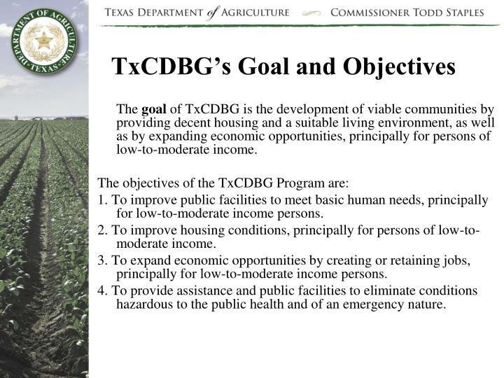 TxCDBG's Goal and Objectives