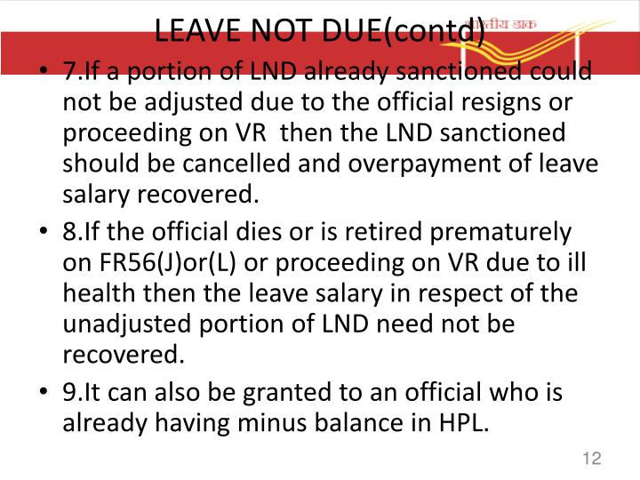 LEAVE NOT DUE(contd)