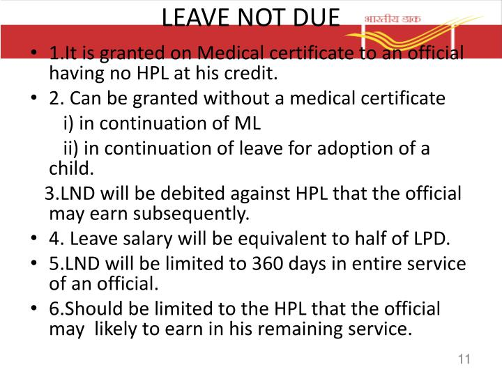 LEAVE NOT DUE