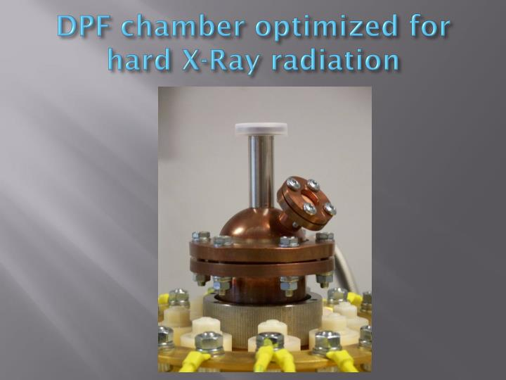 DPF chamber optimized for hard X-Ray radiation
