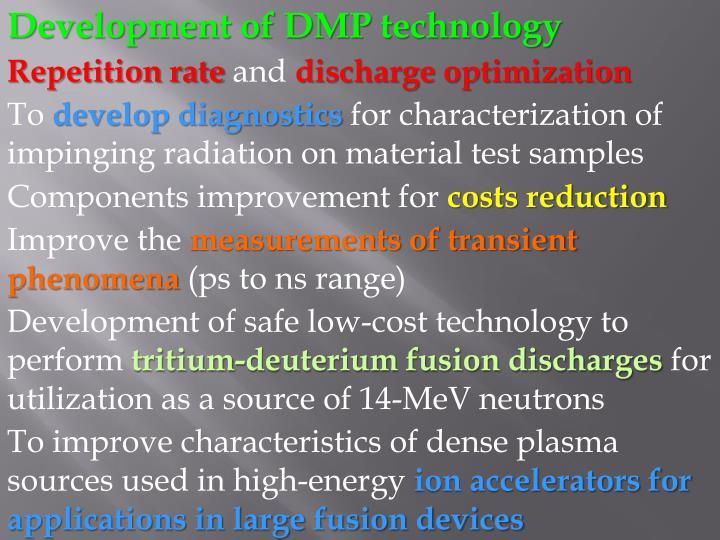 Development of DMP technology
