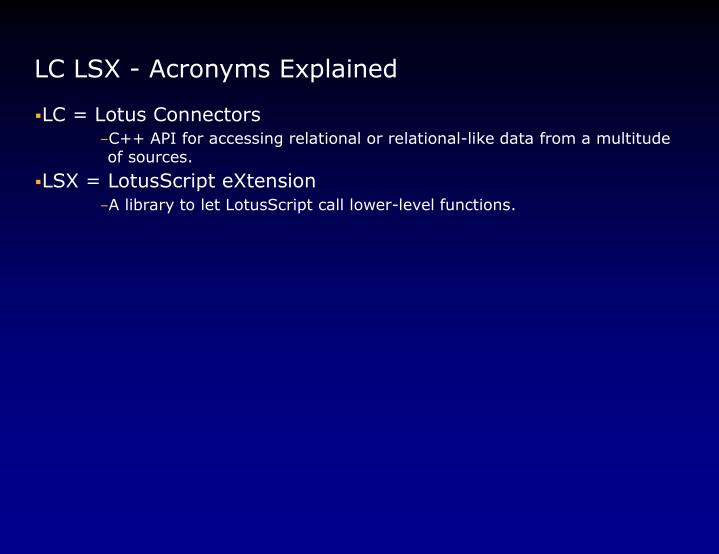 LC LSX - Acronyms Explained