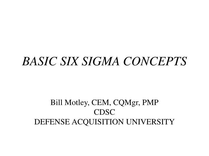 basic six sigma concepts n.