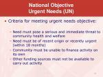 national objective urgent needs un