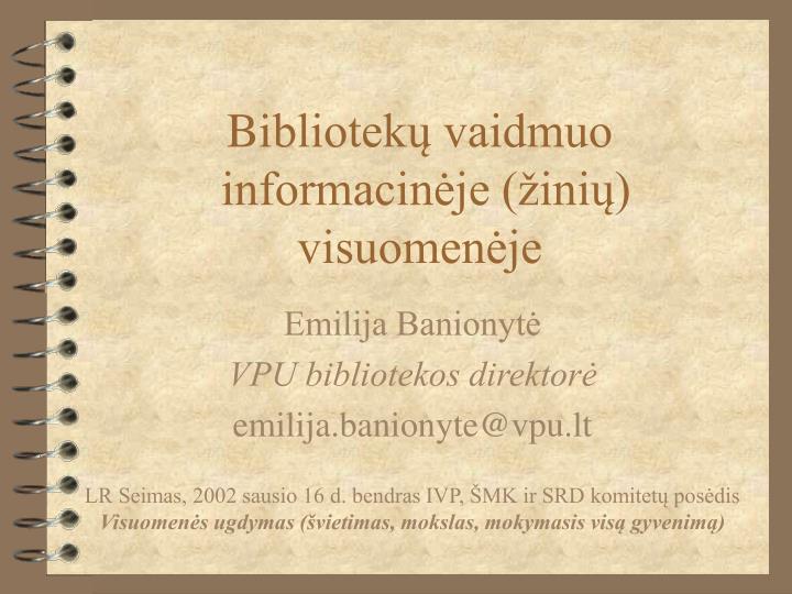 bi bliotek vaidmuo informacin je ini visuomen je n.