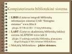 kompiuterizuota bibliotekin sistema