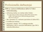 profesional s darbuotojai