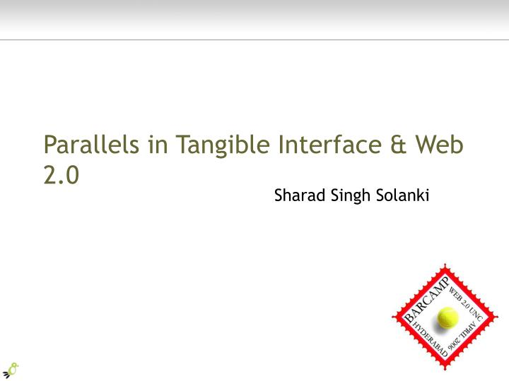 parallels in tangible interface web 2 0 n.