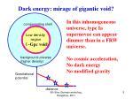 dark energy mirage of gigantic void