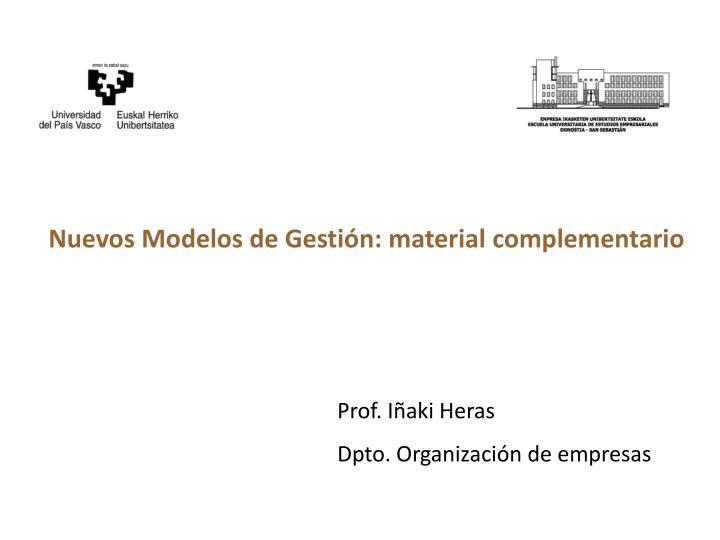 Nuevos Modelos de Gestión: material complementario