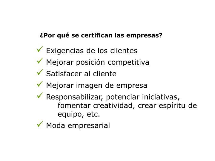 ¿Por qué se certifican las empresas?