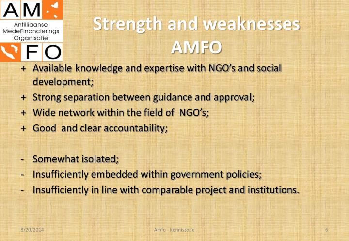 Strength and weaknesses AMFO