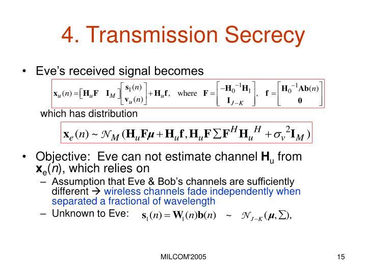 4. Transmission Secrecy