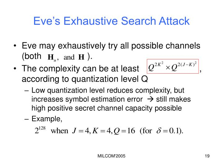 Eve's Exhaustive Search Attack