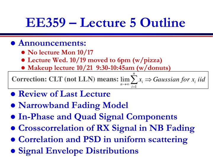 Ee359 lecture 5 outline