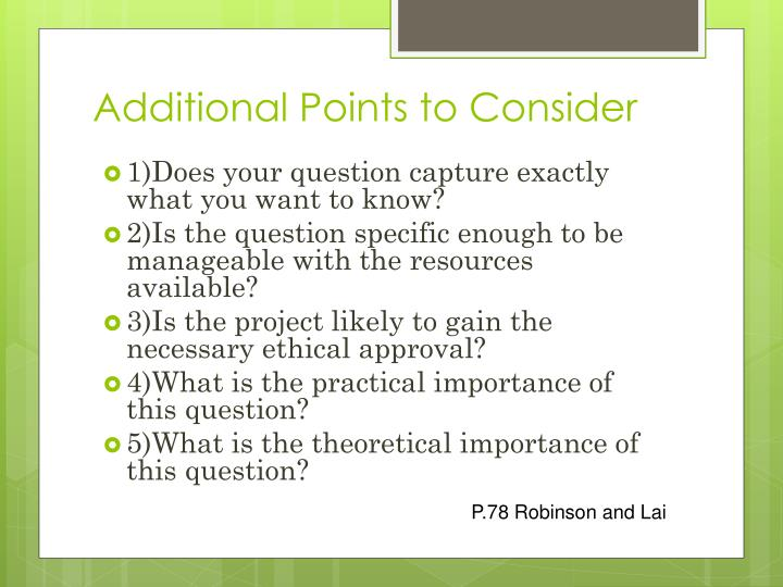 Additional Points to Consider