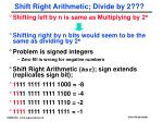 shift right arithmetic divide by 2