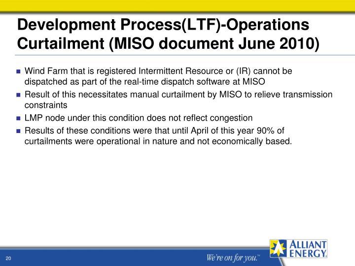 Development Process(LTF)-Operations Curtailment (MISO document June 2010)