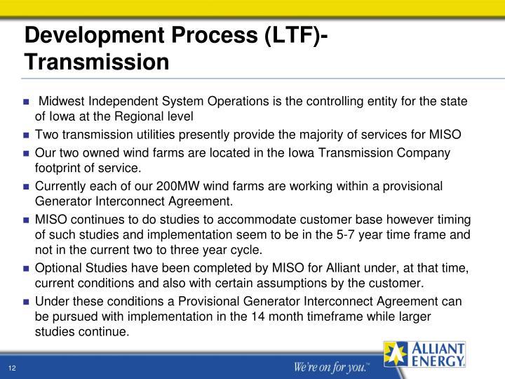 Development Process (LTF)- Transmission