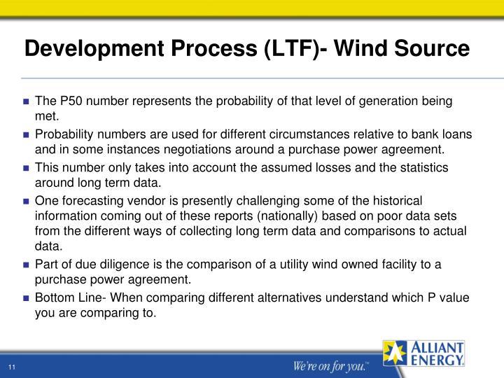 Development Process (LTF)- Wind Source