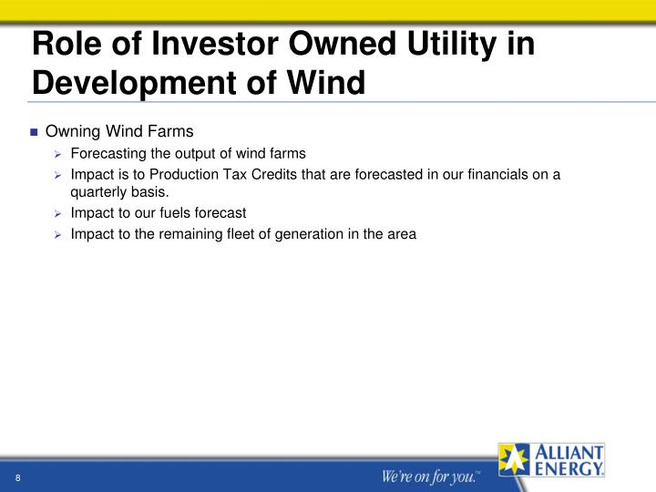 Role of Investor Owned Utility in Development of Wind