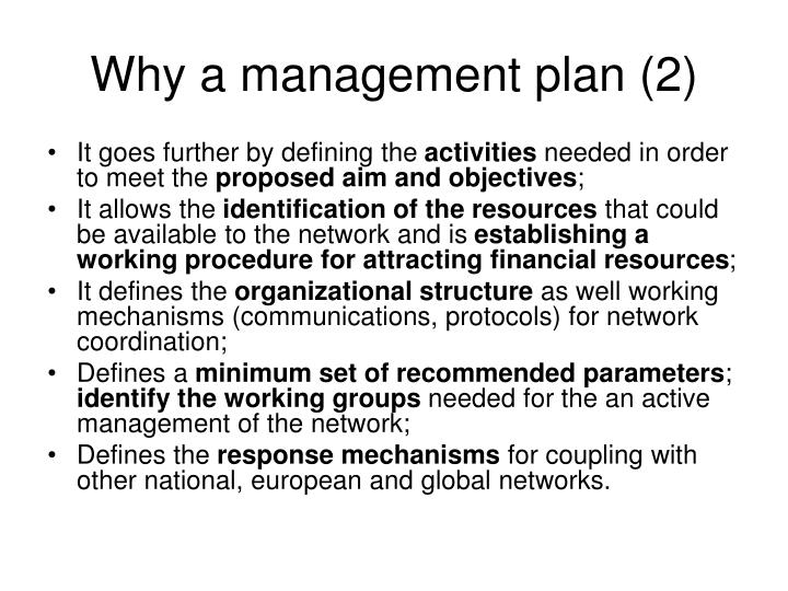 Why a management plan (2)