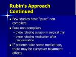 rubin s approach continued