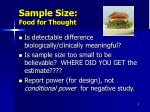sample size food for thought