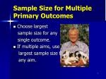 sample size for multiple primary outcomes