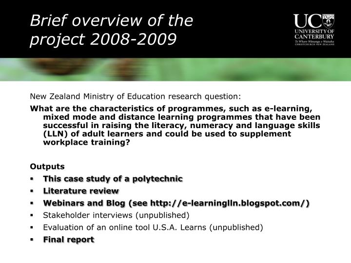 Brief overview of the project 2008 2009