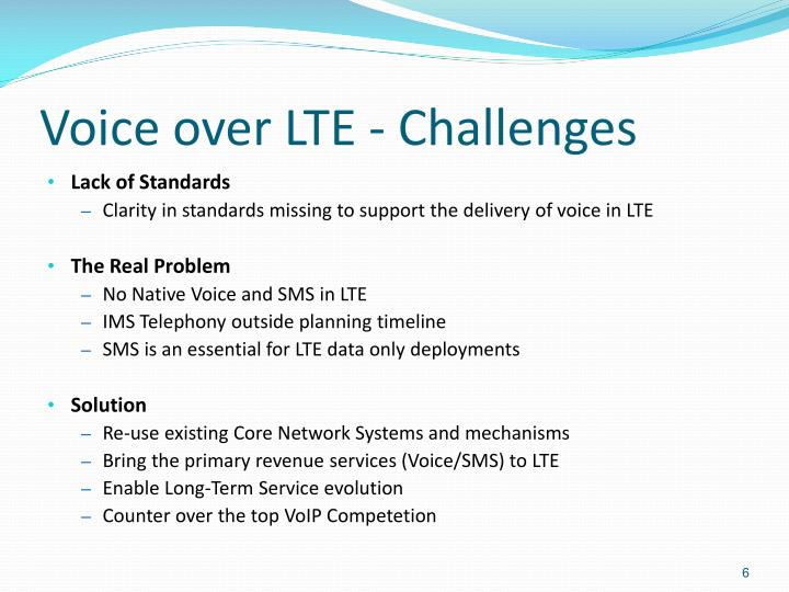Voice over LTE - Challenges