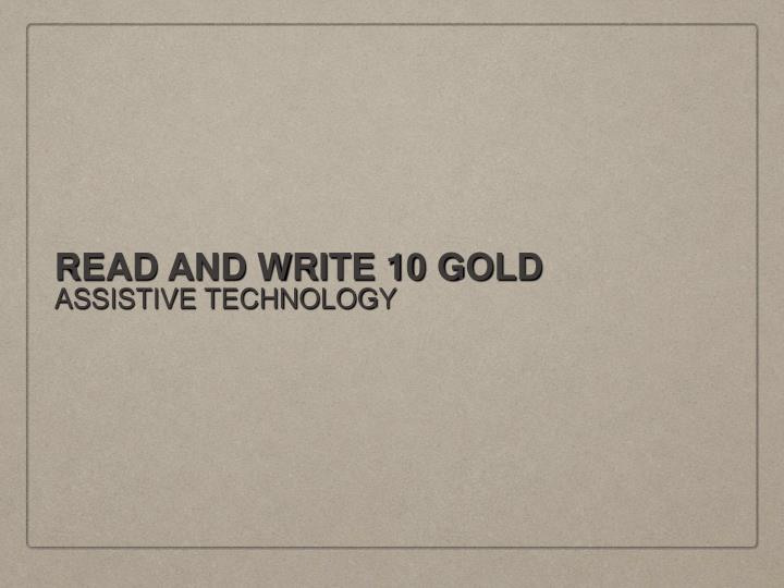 Read and write 10 gold