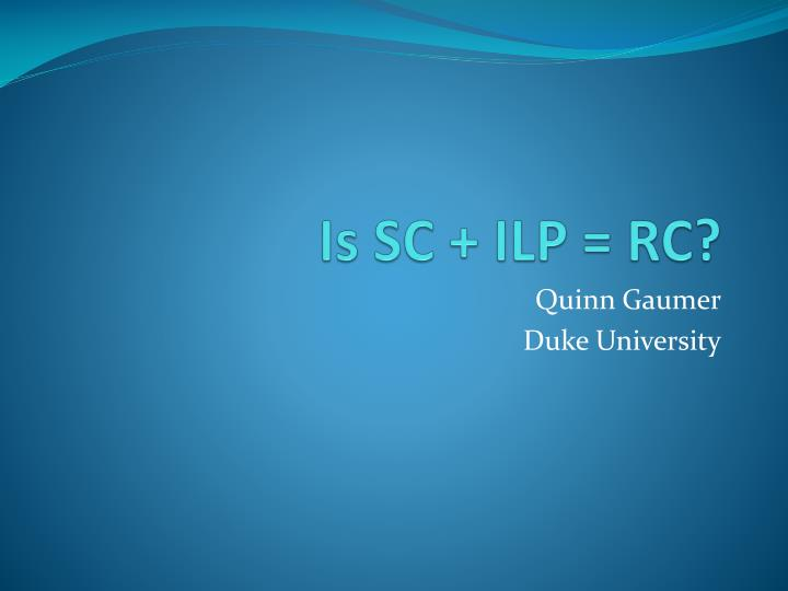 Is sc ilp rc