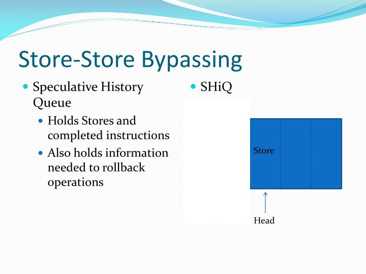 Store-Store Bypassing