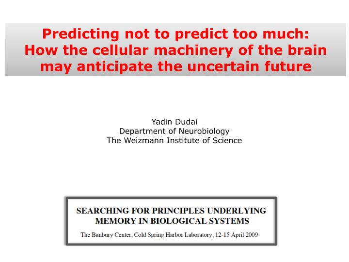 Predicting not to predict too much: