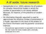 a df aside future research